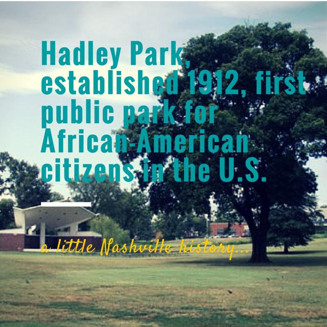 A Little Nashville History: Hadley Park