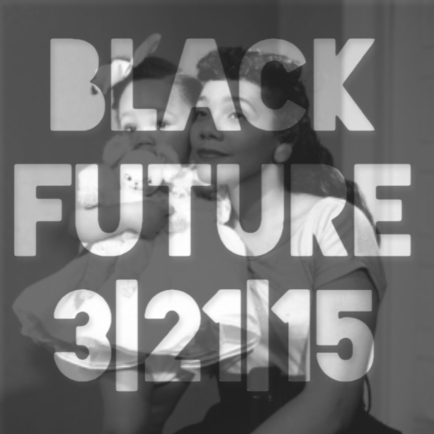 Black Future + Why You Want To Be There